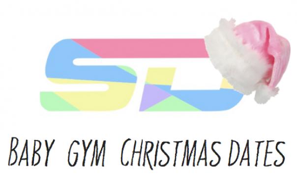 Baby Gym Christmas Dates